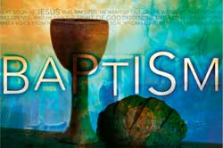 Baptism – communion – which order?