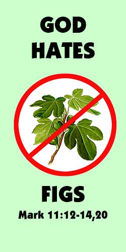 God hates figs