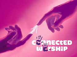 connected worship