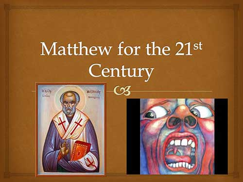 Matthew for the 21st Century