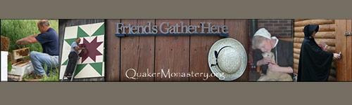 Quaker Monastery